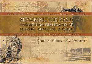 Confronting the Legacies of Slavery, Genocide, & Caste