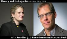 Slavery and Its Legacies Podcast Episode - Jennifer (JJ) Rosenbaum and Gunther Peck on Labor and Human Trafficking